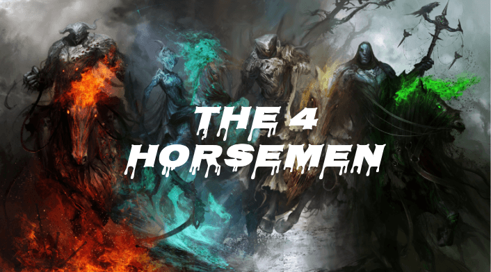 The Four Horseman Cometh - Why The Fed Should Be Freaked Out
