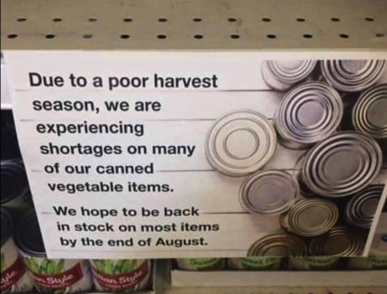 Due To A Poor Harvest Season, We're Experiencing Shortages